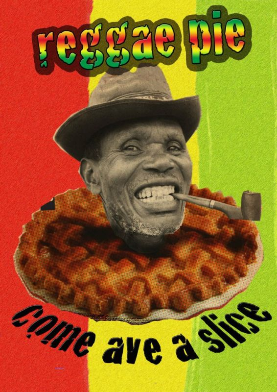 Reggae Pie - who wouldn't want a slice?